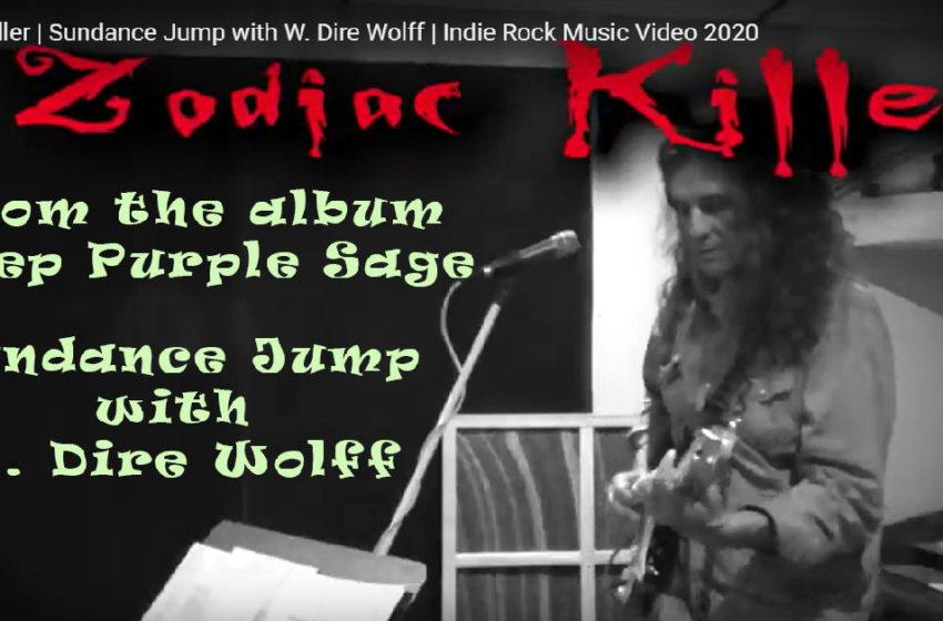 "Sundance Jump – ""Zodiac Killer"" Featuring W. Dire Wolff"