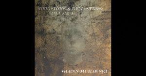 Glenn Murawski – Revisions & Remasters: Volume 3