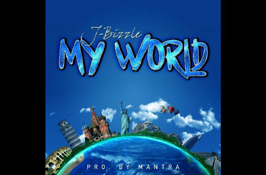 "J-Bizzle – ""My World"""