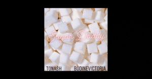 "TonAsh - ""Sugar Daddy"" Featuring Bodine Victoria"