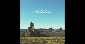 "Torin Muccino – ""Adeline"""