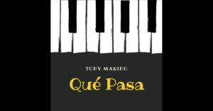 Tony Marino – Que Pasa