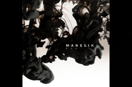 Manelik – F.L.Y.