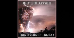 "Rhythm Affair - ""This Livens Up The Day"""