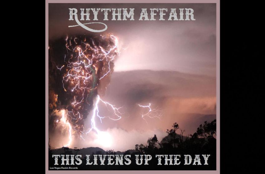"Rhythm Affair – ""This Livens Up The Day"""