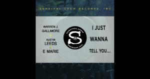 "Warren J. Gallimore & Austin Leeds – ""I Just Wanna Tell You…"" Featuring Emarie"