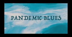 "Katie Curtin – ""Pandemic Blues"" Featuring Bart Balint & Melanie Balint Gray"
