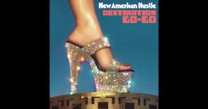 New American Hustle – Destination Go-Go
