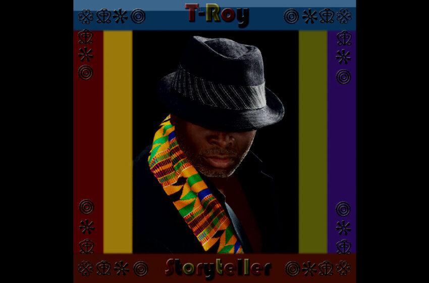 T-Roy – Storyteller