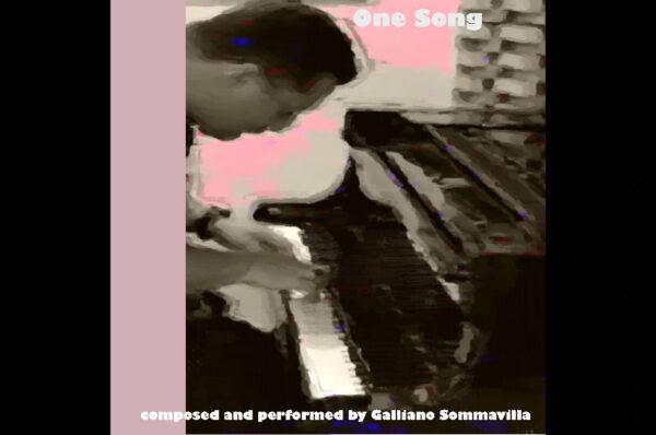 "Galliano Sommavilla – ""One Song"""