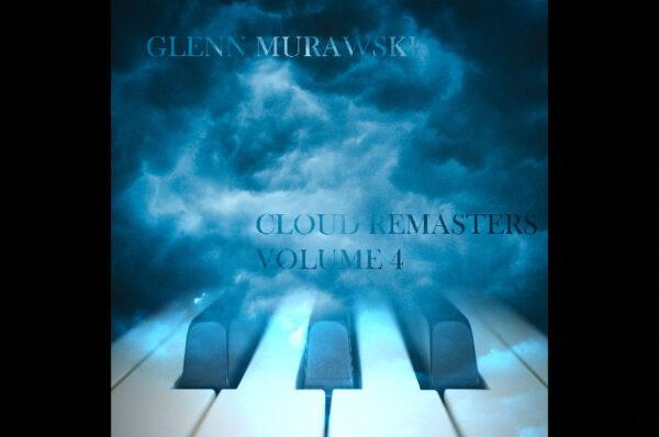 Glenn Murawski – Cloud Remasters Volume 4