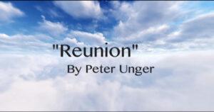 "Rev. Peter Unger - ""Reunion"""