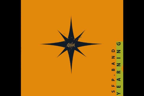"SFP.Band – ""Yearning"""
