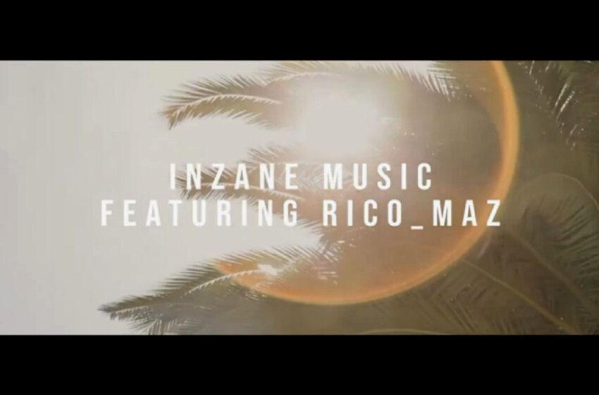 "Inzane Music 2020 – ""Better"" Featuring Rico_Maz"
