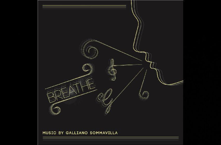 Galliano Sommavilla – Breathe