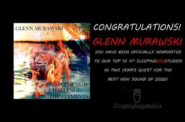Best New Sound 2020 Nomination – Day 6: Glenn Murawski