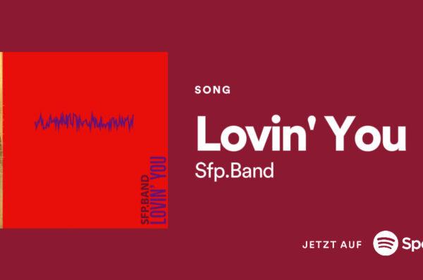 "SFP.Band – ""Lovin' You"""