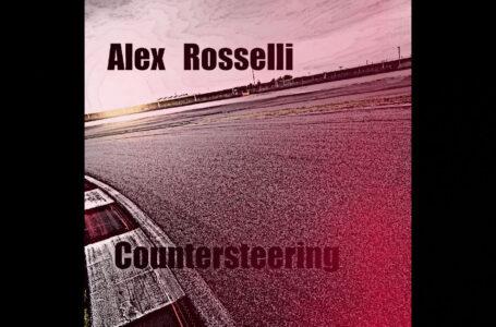 "Alex Rosselli – ""Countersteering"""