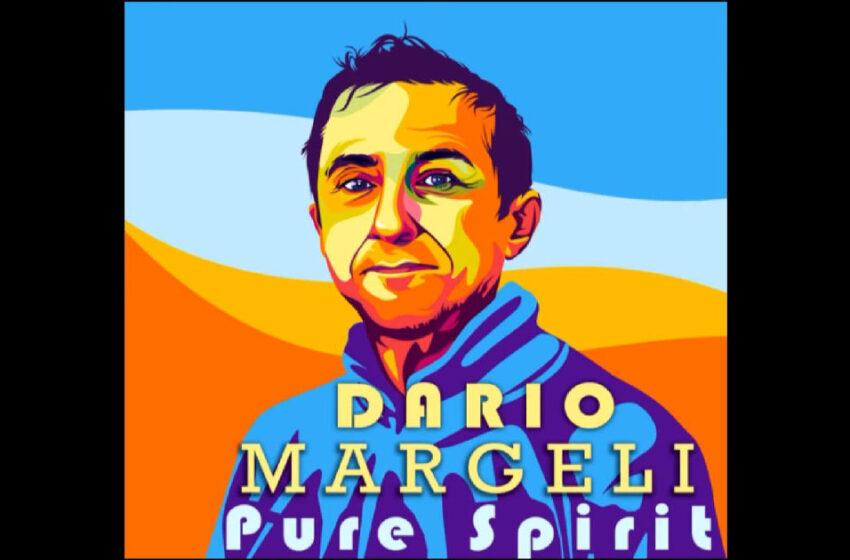 """Dario Margeli – """"Pure Spirit"""""""