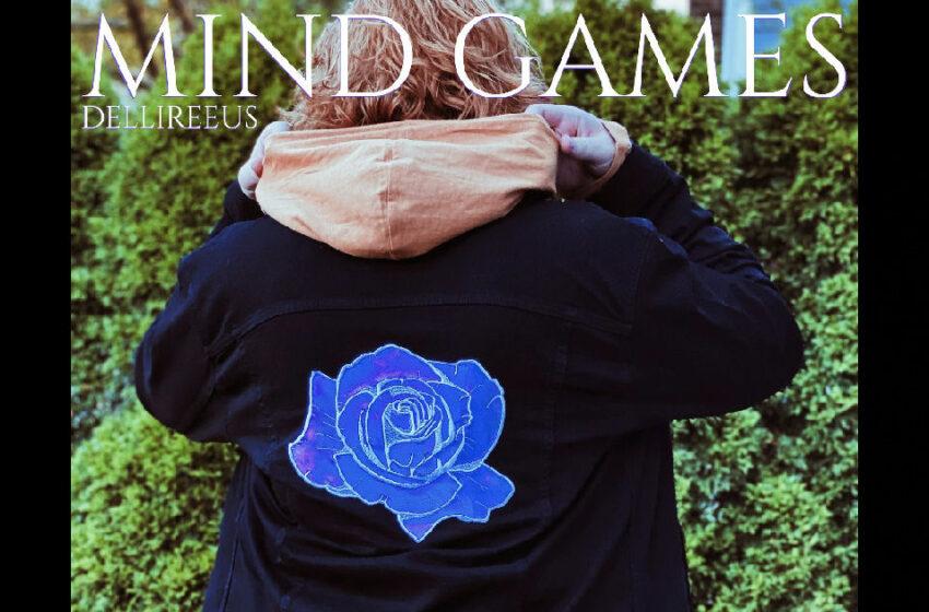 """DelliReeus – """"Mind Games"""""""