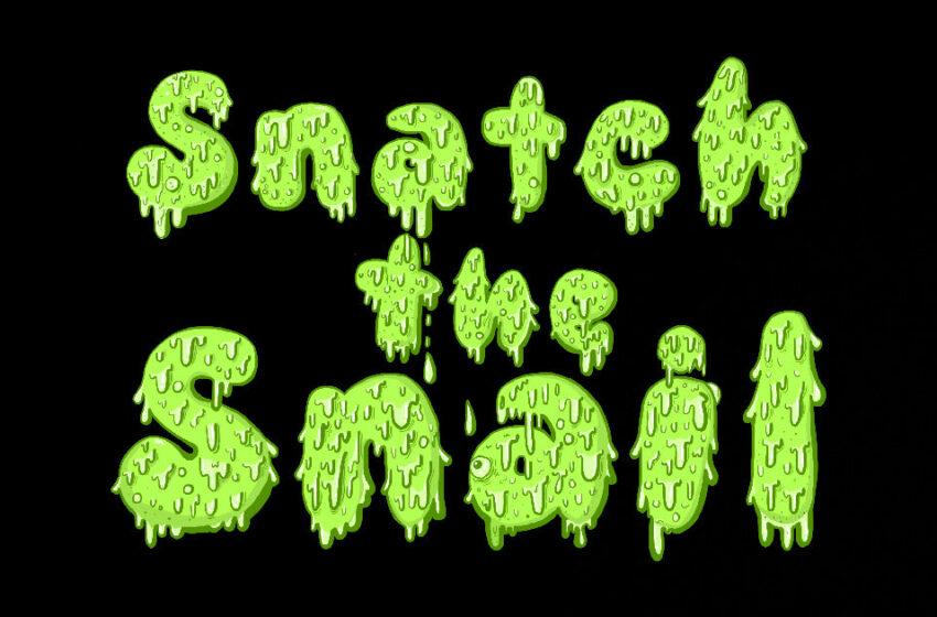 Snatch The Snail – Singles