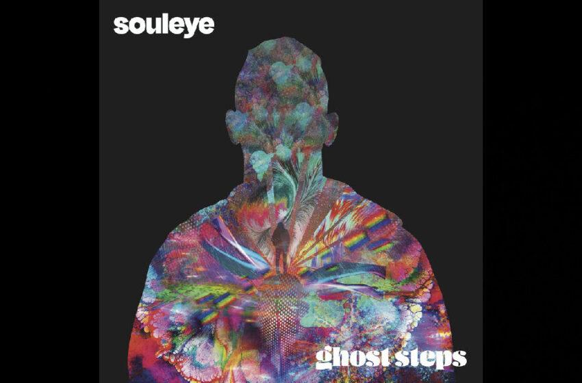 "Souleye – ""Ghost Steps"""