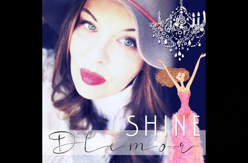 """D'Lemor – """"Shine"""""""