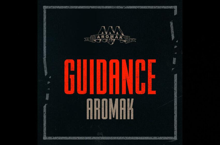 """Aromak – """"Guidance"""""""