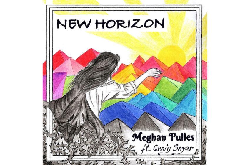 "Meghan Pulles – ""New Horizon"" Feat. Craig Sayer"