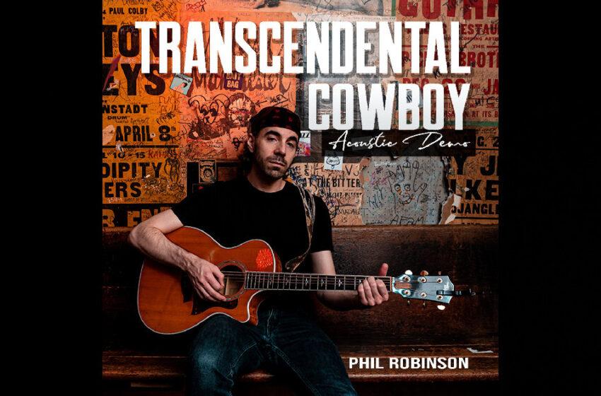 "Phil Robinson – ""Transcendental Cowboy"" (Acoustic)"