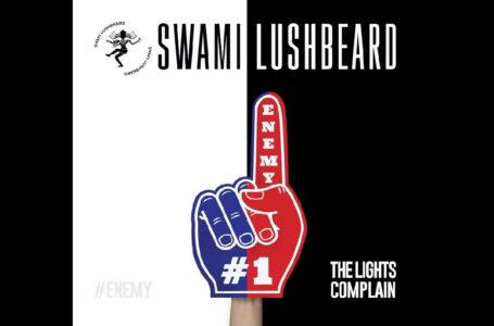 "Swami Lushbeard – ""The Lights Complain"""