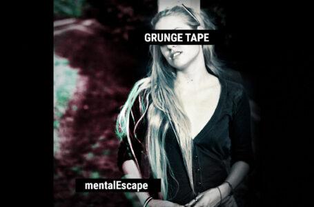mentalEscape – Grunge Tape