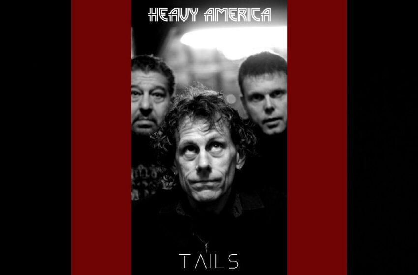 "Heavy AmericA – ""Tails"""