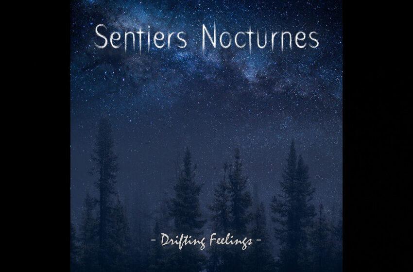 Sentiers Nocturnes – Drifting Feelings