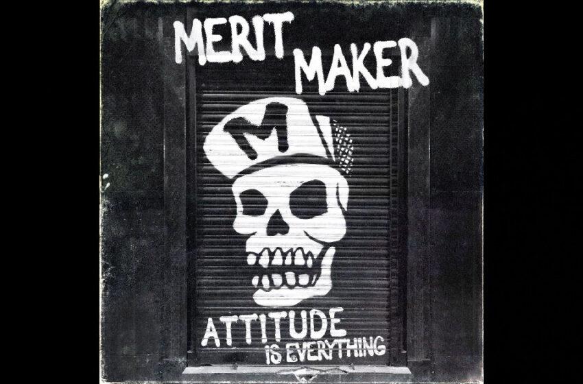 Merit Maker – Attitude Is Everything