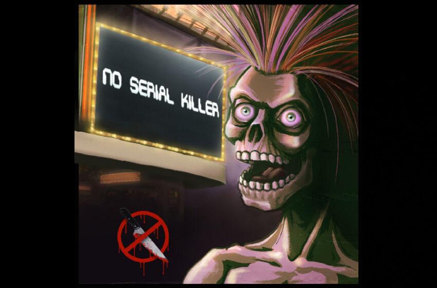 No Serial Killer – No Serial Killer
