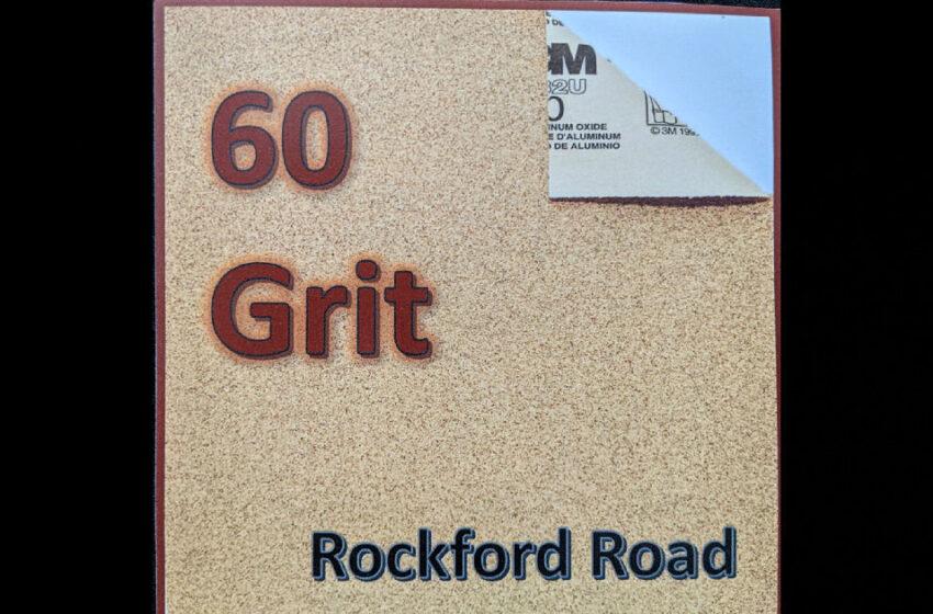 Rockford Road – 60 Grit