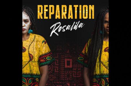 "Rosalila – ""Reparation"""