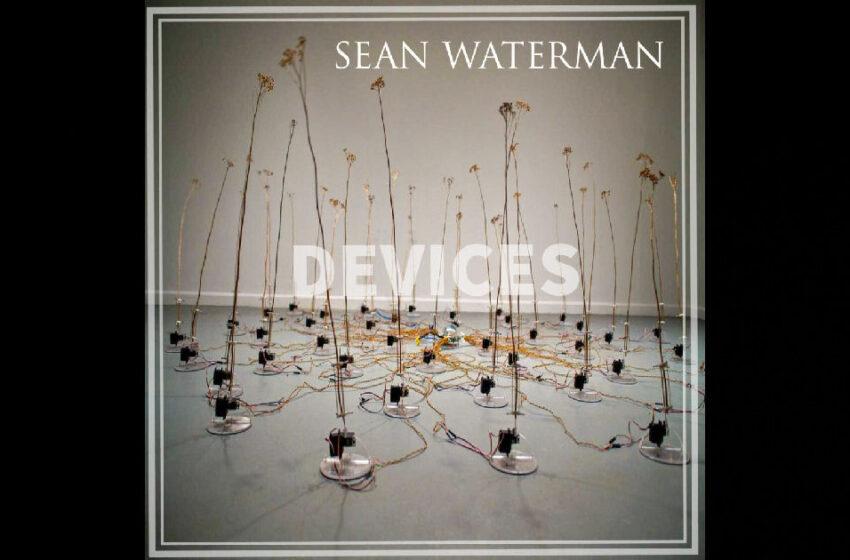 Sean Waterman – Devices