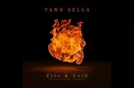 """Yann Sella – """"Fire & Gold"""" Feat. Jenny"""