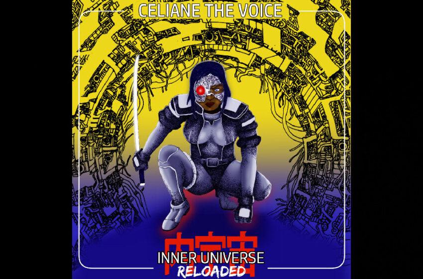 "Celiane The Voice – ""Inner Universe Reloaded"""