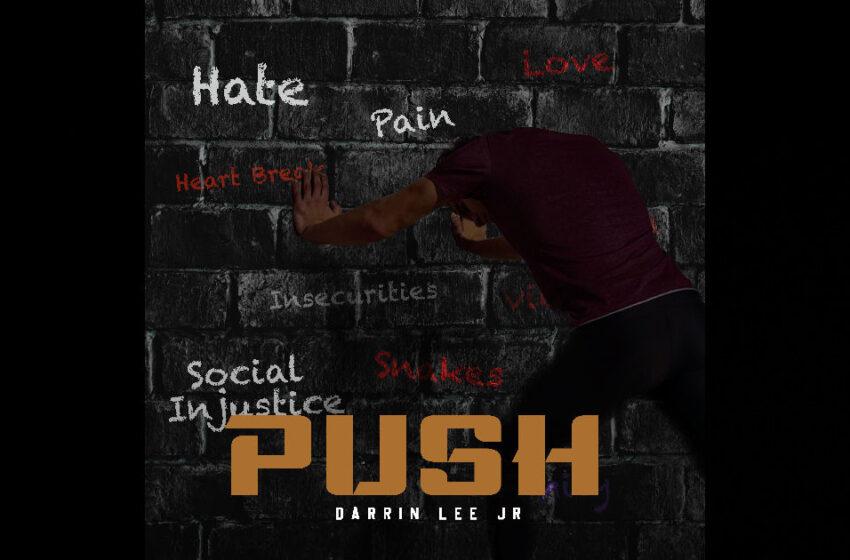 Darrin Lee Jr. – Push