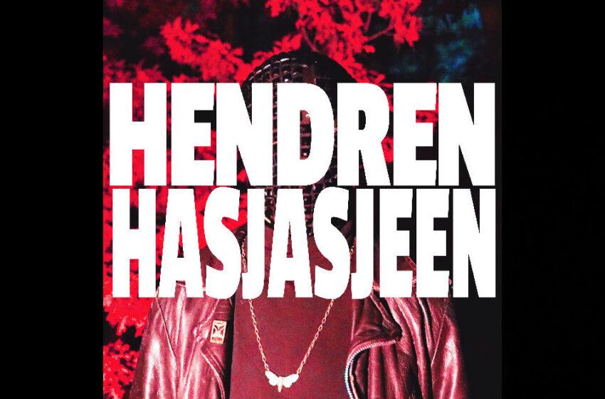 """Hendren – """"Hasjasjeen"""""""