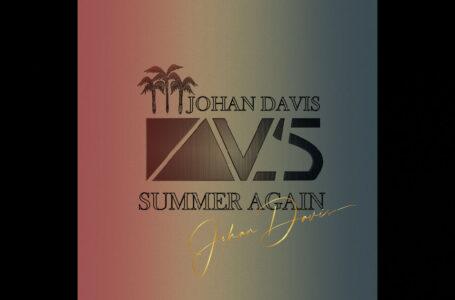 "Johan Davis – ""Summer Again"""
