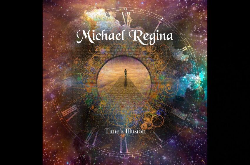 Michael Regina – Time's Illusion