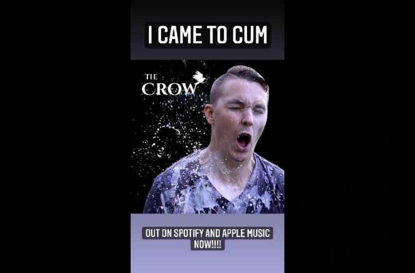 """The Crow – """"I Came To Cum"""""""