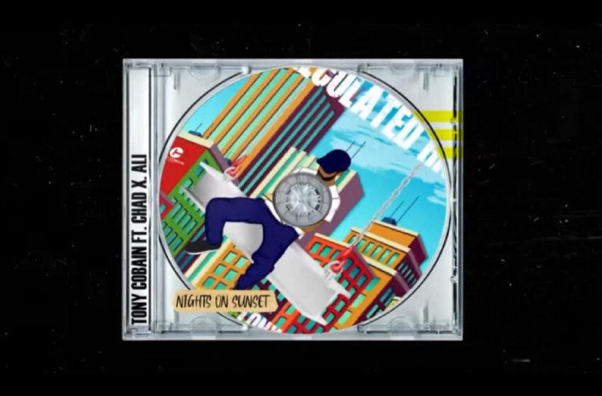 "Tony Cobain – ""Nights On Sunset"" Feat. Chad X. Ali"