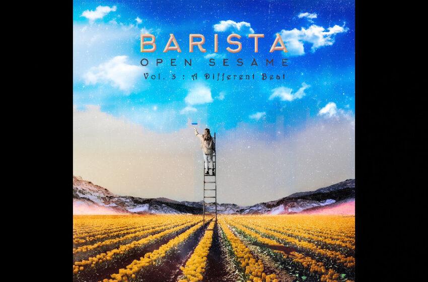 Barista – Open Sesame Vol. 3 A Different Beat