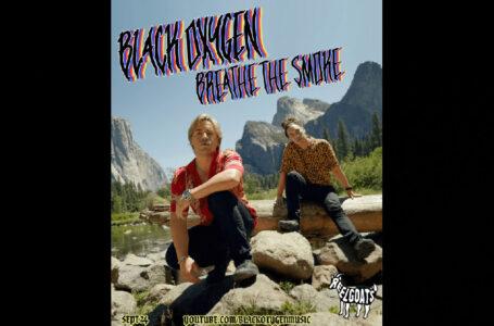 "Black Oxygen – ""Breathe The Smoke"""