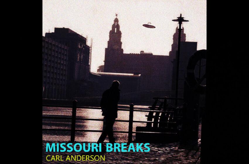 Carl Anderson – Missouri Breaks